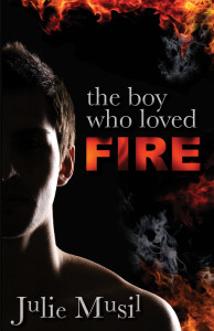 Boy Who Loved Fire