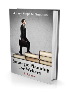 Strategic Planning for Writers by CS Lakin