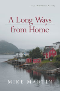 A Long Ways from Home is a Sgt. Windflower mystery from author Mike Martin.
