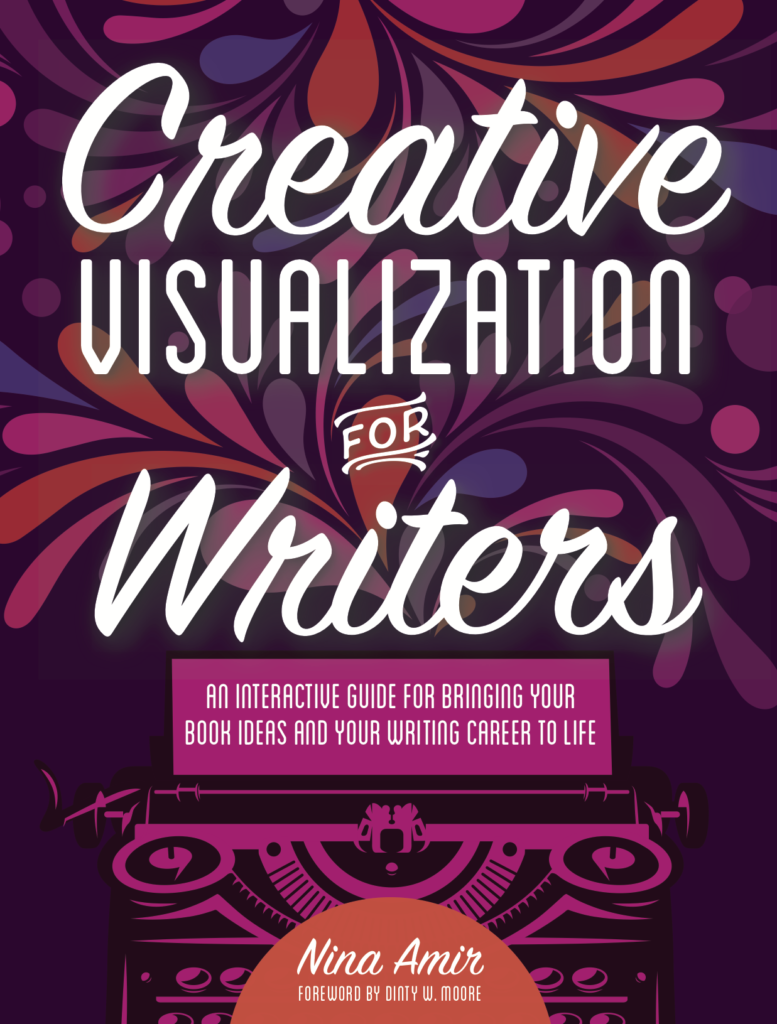 Creative Visualization for Writers is a book by Nina Amir.