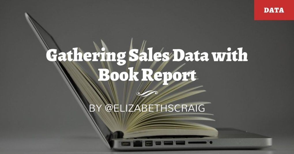 A laptop with an open book demonstrates the importance of gathering sales data for writers.