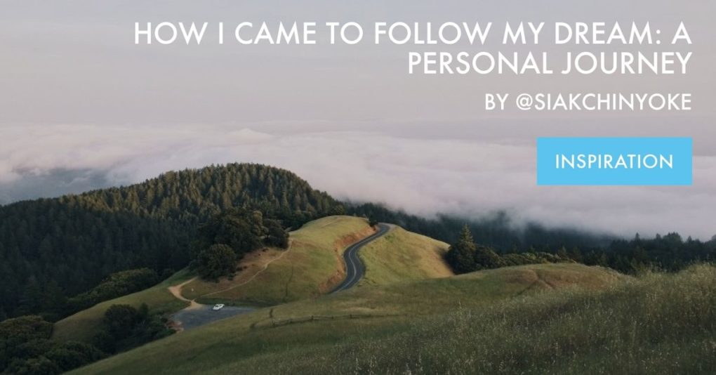 "Green hills and a road leading off into fog is the backdrop for the post 'How I Came to Follow My Personal Dream"" by Selina Siak Chin Yoke"