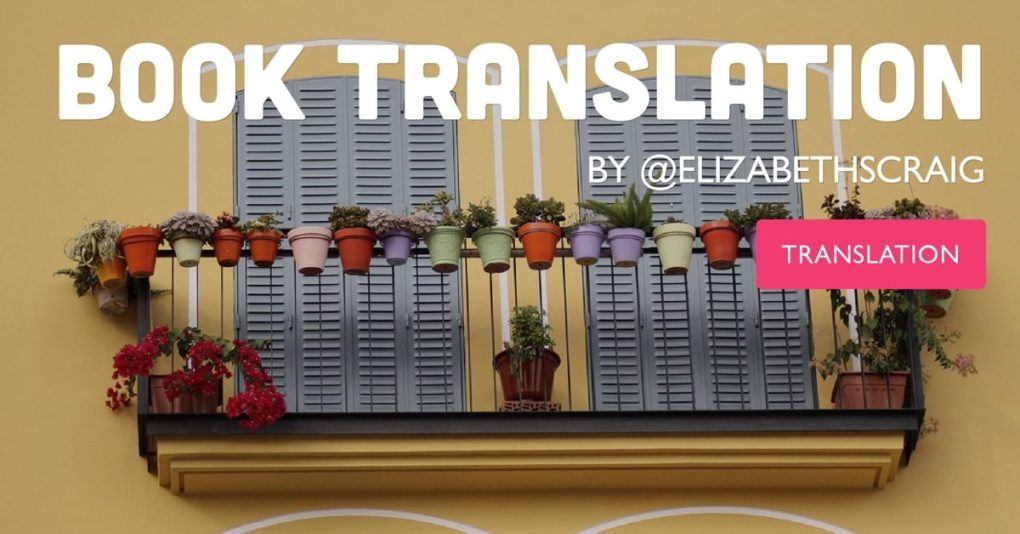 "Balcony in Spain with flowerpots on the rail. Post title, ""Book Translation"" superimposed on top."