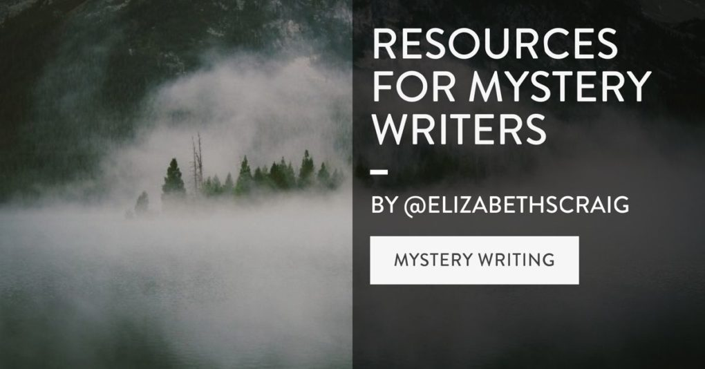 Through fog, you can see trees. On the side of the photo is the post title, Resources for Mystery Writers