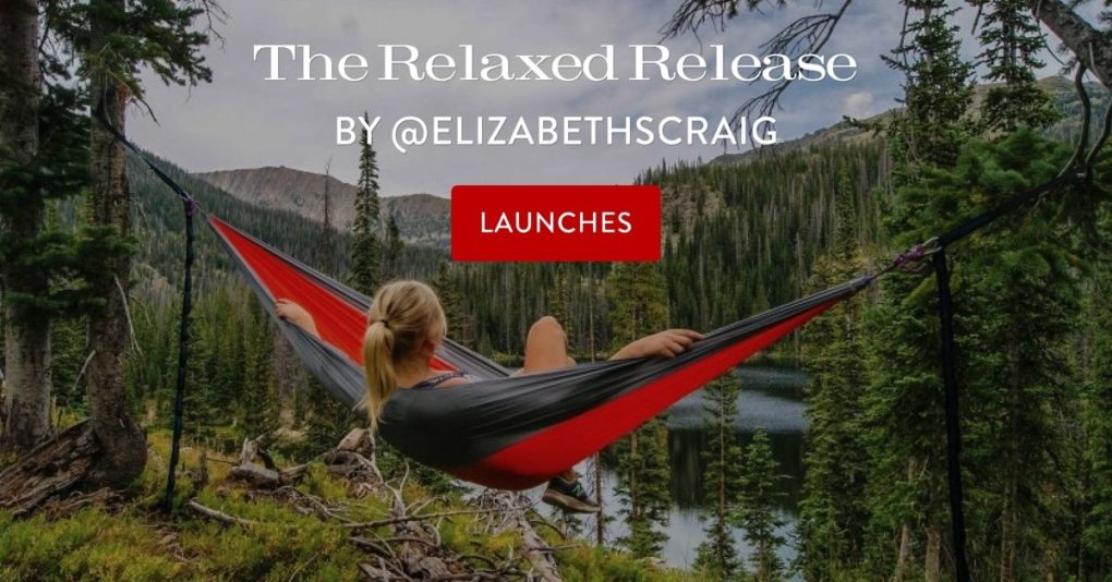"Woman in hammock overlooking a wooded, mountainous scene with the post title, ""The Relaxed Release"" superimposed on the top"