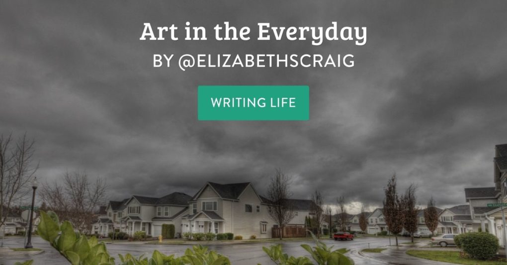 Storm clouds are in the background and a suburban row of homes is below them. The post title, 'Art in the Everyday' is superimposed on the photo.
