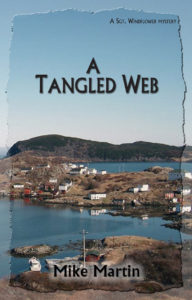 "Cover shows a coastal village with the name of the book ""A Tangled Web"" by Mike Martin, superimposed on the front."