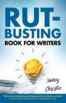 "Nancy Christie's book ""Rut-Busting Book for Writers."""