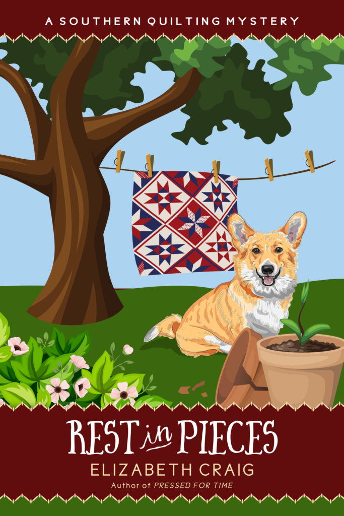 """Cover shows corgi behind a broken flowerpot while a quilt hangs on a clothesline in the background. Superimposed is the book's title, """"Rest in Pieces"""" by Elizabeth Craig"""