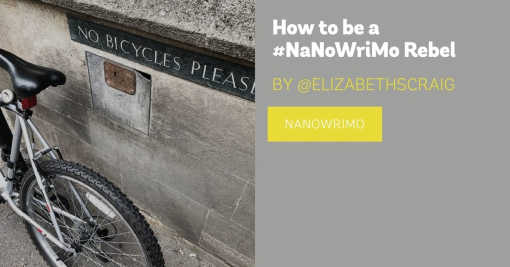 "Photo shows a sign that reads 'No Bicycles, Please"" and a bike leaning against a stone wall under it. The post title, ""How to be a NaNoWriMo Rebel"" is superimposed on top."