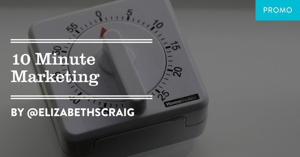 10 Minute Marketing is a post from author Elizabeth Spann Craig.