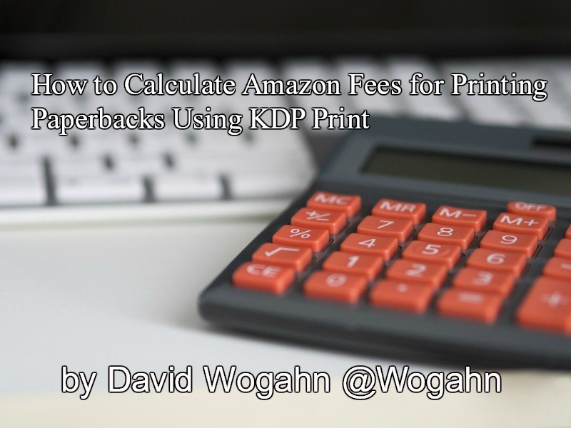 How to Calculate Amazon Fees for Printing Paperbacks Using