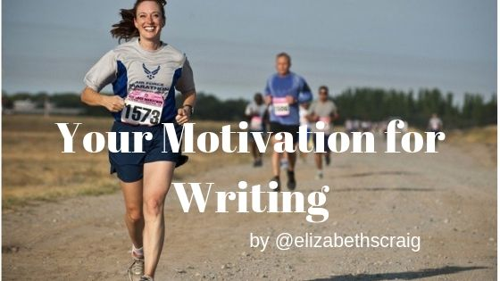 Your Motivation for Writing